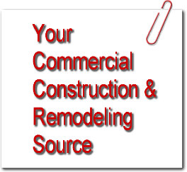 Your Commercial Construction & Remodeling Source